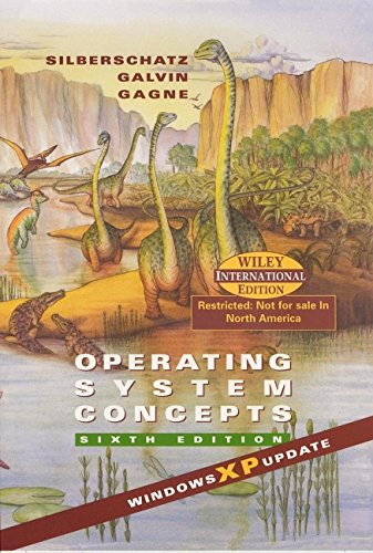 Operating System Concepts, 6th edition: XP Version By James L. Peterson