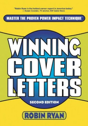 winning cover letters by robin ryan  cp