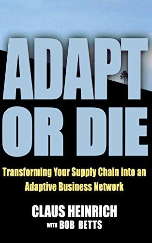 Adapt or Die By Claus Heinrich