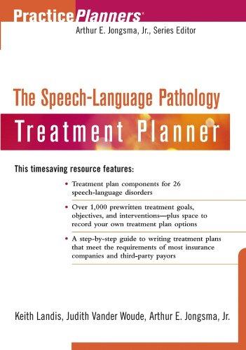 The Speech-Language Pathology Treatment Planner By Keith Landis