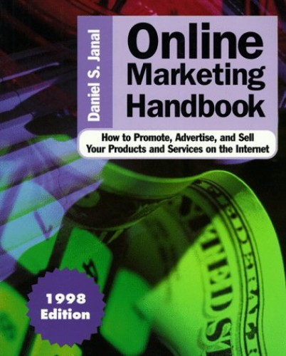 Online Marketing Handbook By Daniel S. Janal