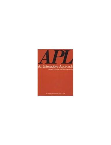 A. P. L.: An Interactive Approach By Leonard Gilman
