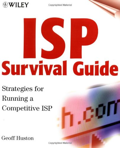 ISP Survival Guide By Geoff Huston