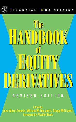 The Handbook of Equity Derivatives By Edited by Jack Clark Francis