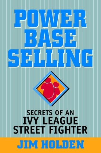 Power Base Selling By Jim Holden