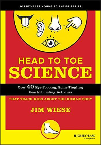 Head to Toe Science By Jim Wiese