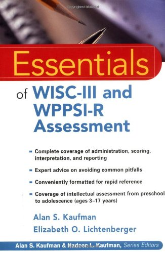 Essentials of WISC-III and WPPSI-R Assessment By Alan S. Kaufman