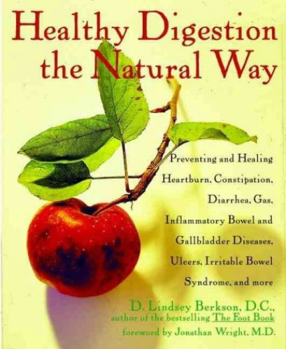 Healthy Digestion the Natural Way By D.Lindsey Berkson