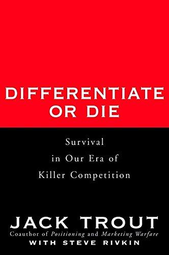 Differentiate or Die By Jack Trout