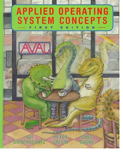 Applied Operating System Concepts By Abraham Silberschatz