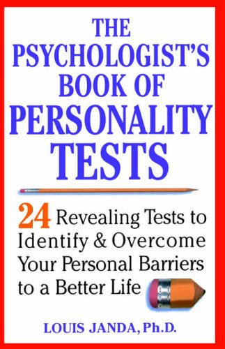 The Psychologist's Book of Personality Tests By Louis H. Janda