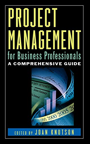 Project Management for Business Professionals By Joan Knutson