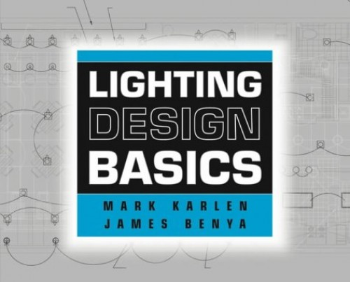 Lighting Design Basics By Mark Karlen