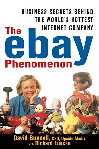 The ebay Phenomenon By David Bunnell
