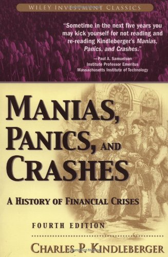 Manias, Panics and Crashes By Charles Poor Kindleberger