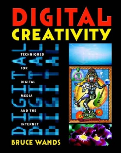 Digital Creativity By Bruce Wands