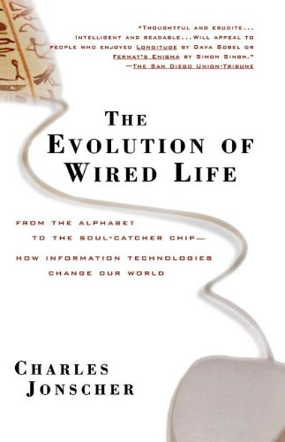 The Evolution of Wired Life By Charles Jonscher