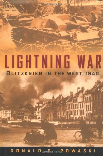 Lightning War By Ronald E. Powaski