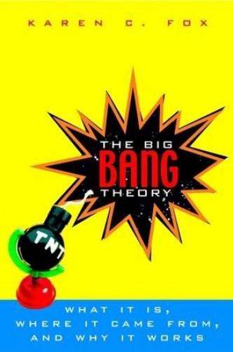 The Big Bang Theory By Karen C. Fox