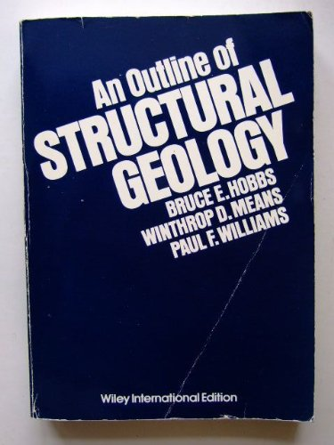 An Outline of Structural Geology By Bruce E. Hobbs
