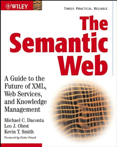 The Semantic Web By Michael C. Daconta
