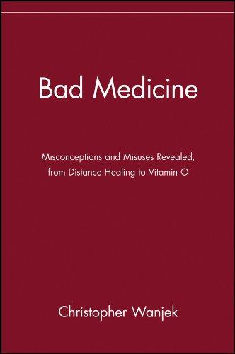 Bad Medicine By Christopher Wanjek