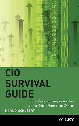 CIO Survival Guide By Karl D. Schubert