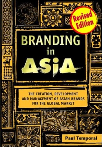 Branding in Asia By Paul Temporal