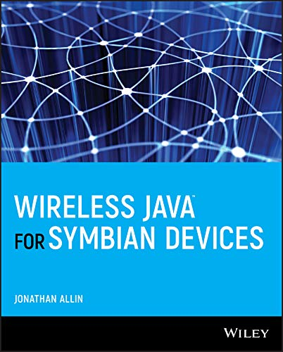 Wireless Java for Symbian Devices By Jonathan Allin