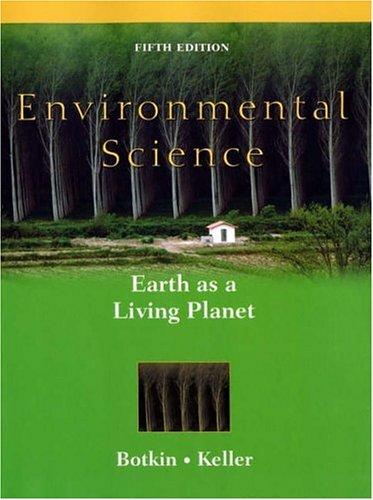 Environmental Science By Daniel B. Botkin
