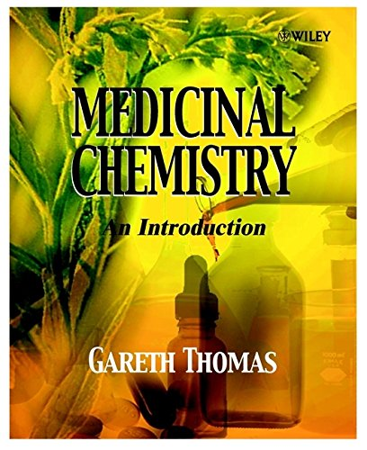 Medicinal Chemistry: An Introduction By Dr. Gareth Thomas