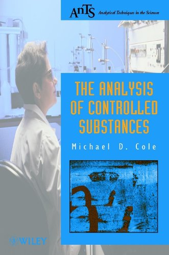 The Analysis of Controlled Substances By Michael D. Cole