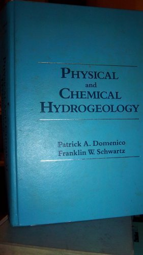 Physical and Chemical Hydrogeology By Patrick A. Domenico