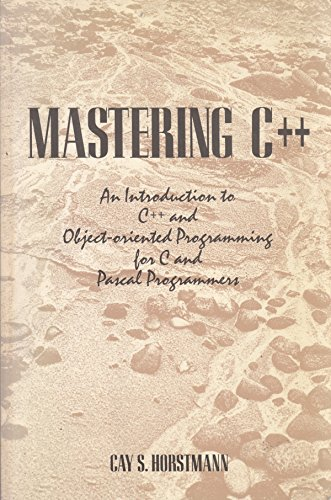 Mastering C++ By Cay S. Horstmann