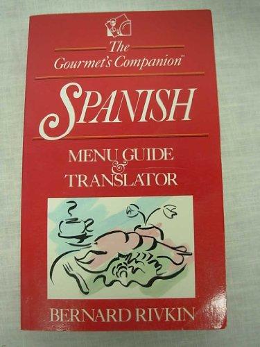 The Gourmet's Companion By Bernard Rivkin