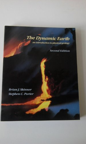 The Dynamic Earth By Brian J. Skinner