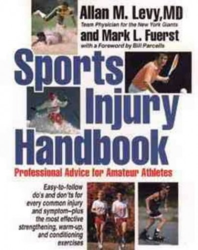 Sports Inqury Handbook: Professional Advice for Amateur Athletes By Allan M. Levy