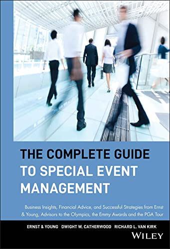The Complete Guide to Special Event Management By Ernst & Young LLP