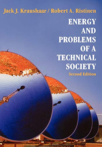 Energy and Problems of a Technical Society By Jack J. Kraushaar