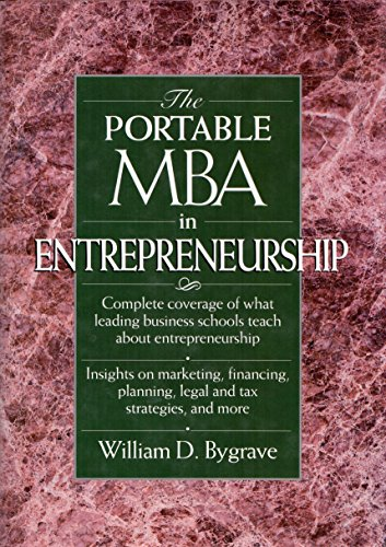 The Portable MBA in Entrepreneurship By Edited by William D. Bygrave