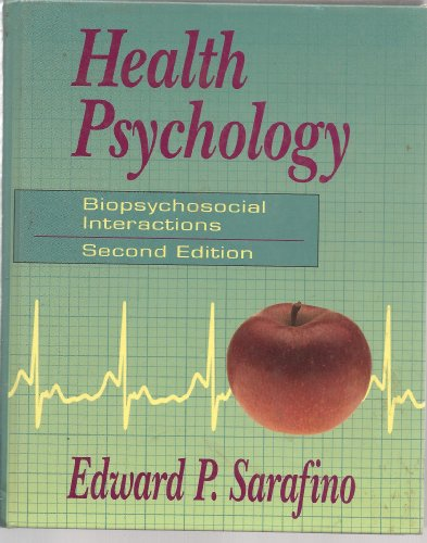 Health Psychology By Edward P. Sarafino