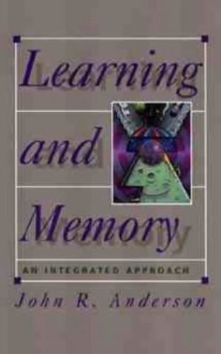 Learning and Memory By John R. Anderson