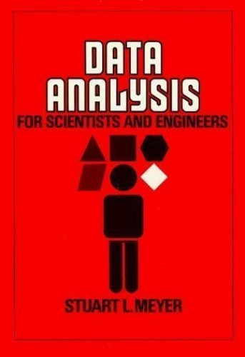 Data Analysis for Scientists and Engineers By Stuart L. Meyer