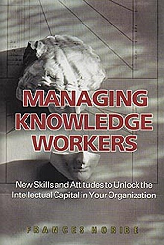Managing Knowledge Workers By F. Horibe