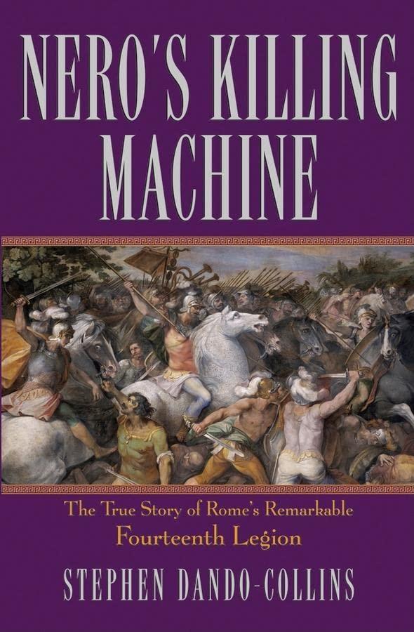 Nero's Killing Machine By Stephen Dando-Collins