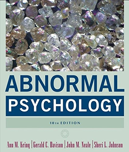 Abnormal Psychology By Ann M. Kring