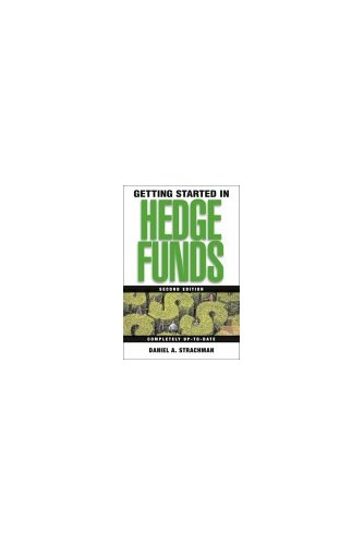 Getting Started in Hedge Funds By Daniel Strachman