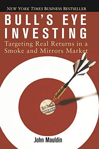 Bull's Eye Investing By John Mauldin