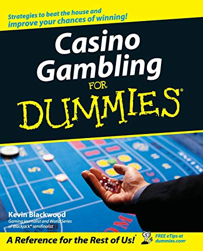 Casino Gambling For Dummies By Kevin Blackwood