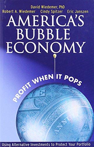 America's Bubble Economy By David Wiedemer